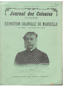 Exposition (L') Coloniale de Marseille 15 avril - 15 octobre 1906 (Journal des colonies)