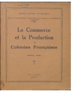 Annuaire économique colonial : commerce et production des colonies françaises et des matières premières coloniales