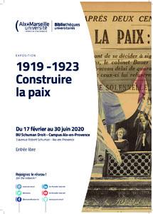 1919 -1923 - Construire la paix : exposition présentée du 17 février au 30 juin 2020, BU Schuman Droit - Campus Aix-en-Provence