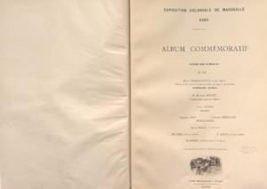 Exposition coloniale de Marseille 1906 : Album commémoratif